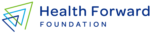 Health Forward Foundation Annual Report